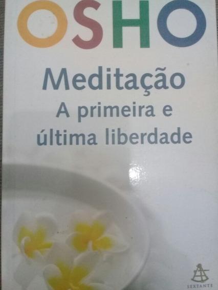 Livro Meditação A Primeira E Última Liberdade - Osho