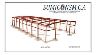 Fabricacion De Galpones, Naves, Estructuras Metalicas.