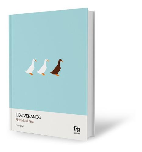 Imagen 1 de 2 de Los Veranos - Flavio Lo Presti