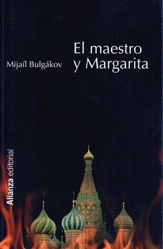 Maestro Y Margarita - BuLGákov - Alianza