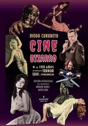 Cine Bizarro - Diego Curubeto - Mansalva