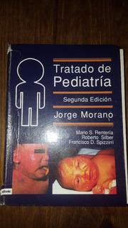 Tratado De Pediatría Jorge Morano 2da Edición