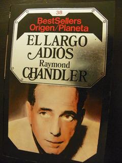 Raymond Chandler/ El Largo Adiós