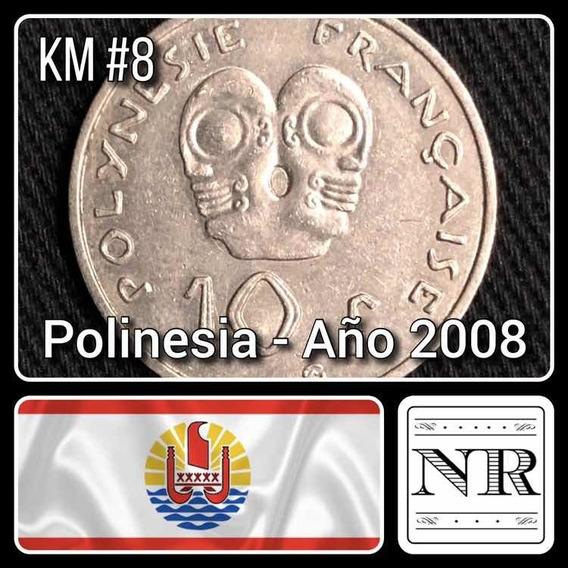 Polinesia Francesa - 10 Francos - Año 2008 - Km #8 - Oceania