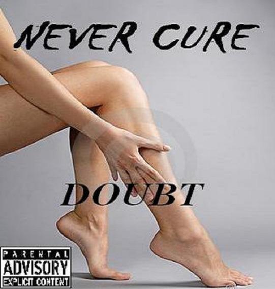 Cd Never Cure Doubt (pop Rock)
