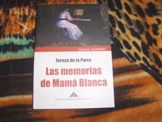 Memorias De Mama Blanca Teresa De La Parra