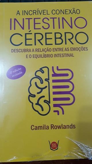 Livro Incruvel Conexao Intestino Cerebro