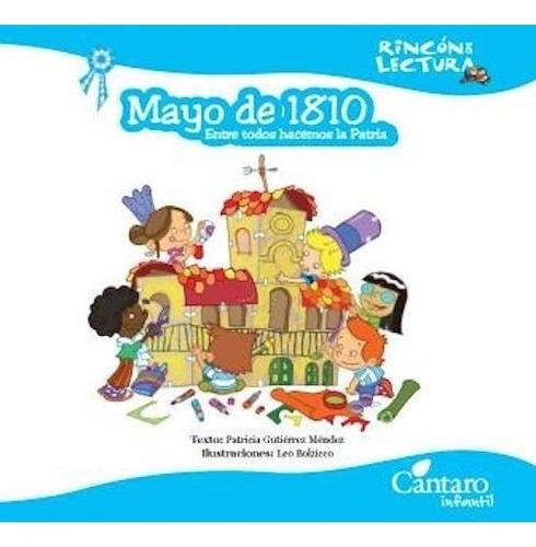 Mayo De 1810 - Entre Todos Hacemos Patria - Cántaro