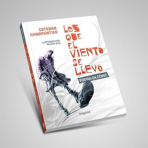 Imagen 1 de 6 de Los Que El Viento Se Llevó. Esteban Charpentier