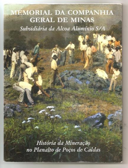 Memorial Da Companhia Geral De Minas - Mineração