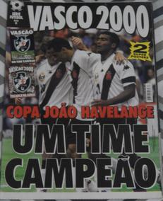 Pôster Vasco - Campeão Da Copa João Havelange - 2000