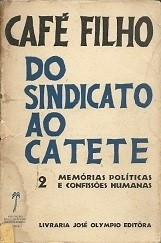 Cafe Filho: Memórias Políticas E Confissões