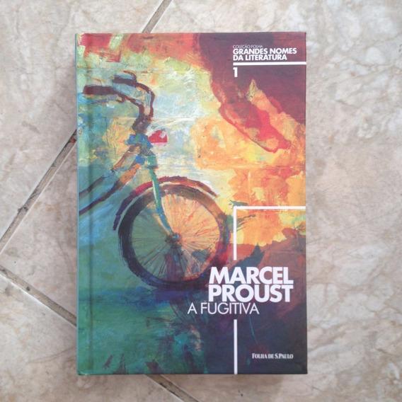 Livro Marcel Proust - A Fugitiva - Coleção Folha 1