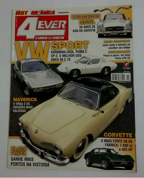 Revista 4 Ever Carros Clássicos N°2 Maio/2004 Editora Sisal