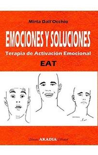 Emociones Y Soluciones Terapia De Activacion Emocional