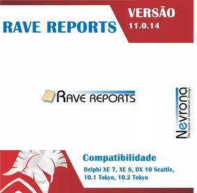 Rave Reports 11.0.14 Para Dx7 Ao Rad Studio 10.2 Tokyo
