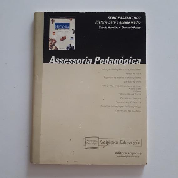 Livro História Para Ensino Médio Assessoria Pedagógica C2
