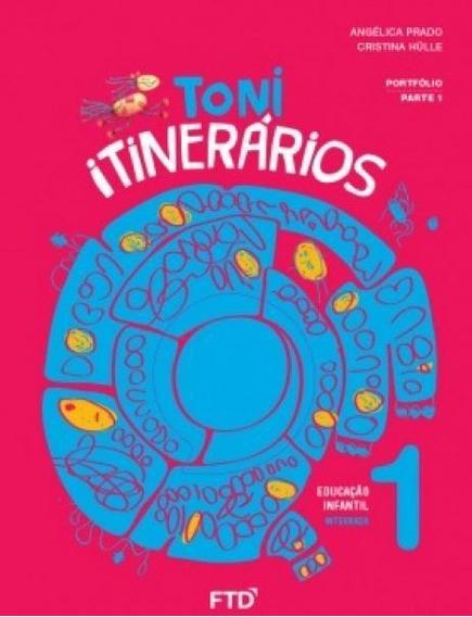Toni Itinerários - Educação Infantil - 1