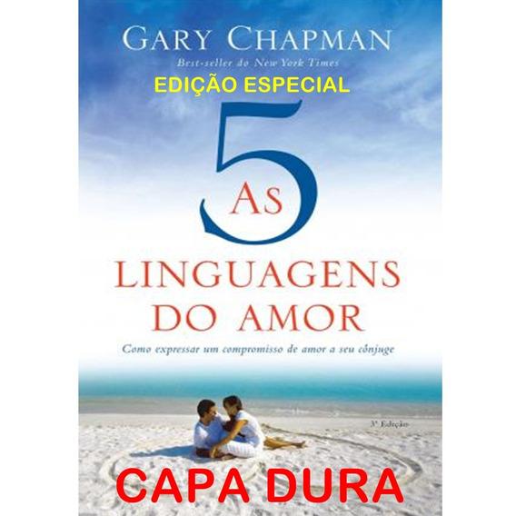 As Cinco Linguagens Do Amor Capa Dura Edição Especial