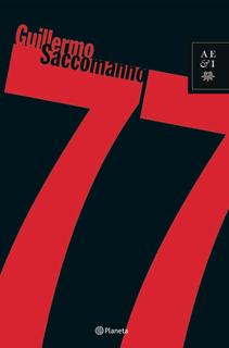 77 - Guillermo Saccomanno - Planeta