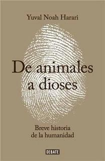 De Animales A Dioses - Sapiens - Harari - Libro Nuevo Envio