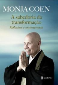 Sabedoria Da Transformacao, A - Academia - 1 Ed