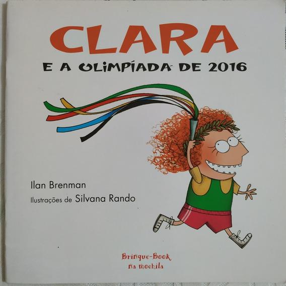 Clara E A Olimpíada De 2016