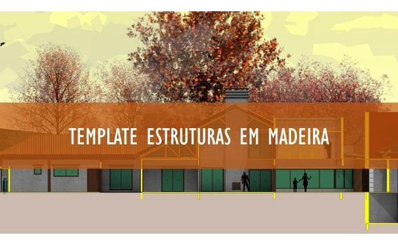 Template C.a. Estruturas Em Madeira Revit 2018 2019 Atualiza