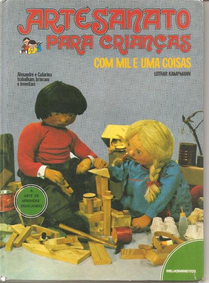 Artesanato Para Crianças Com Mil E Uma Coisas - Vol. 1 - Kam