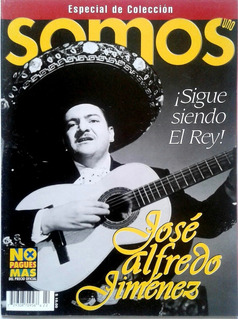 Somos Jose Alfredo Jimenez El Rey Cine Musica Monsivais