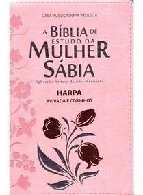 06 Bíblia De Estudo Da Mulher Sábia Harpa 3 Cores