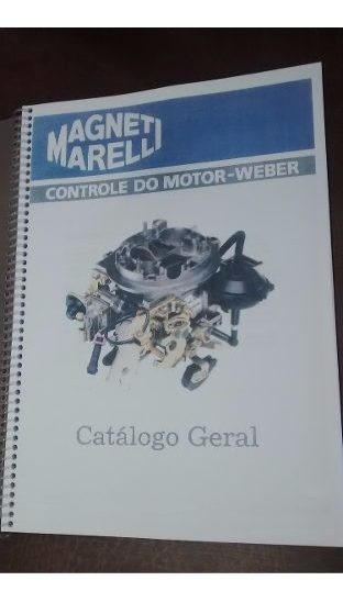 Catálogo Carburadores Weber Fiat Ford Chevrolet Volkswagem