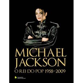 Livro Michael Jackson O Rei Do Pop 1958-2009 Biografia