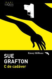 C De Cadáver De Sue Grafton - Tusquets