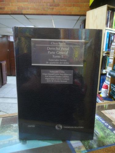 Manual De Derecho Penal De Roxin Tomo 2.parte  General