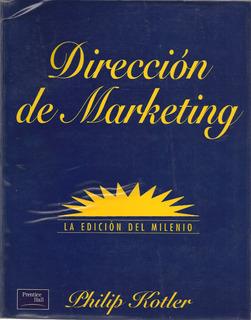 Dirección De Marketing (mercadeo) - Philip Kotler