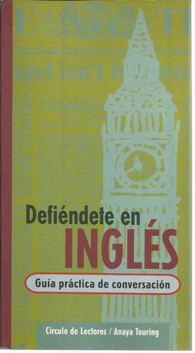 Libro Defiendete En Ingles-guia De Conversacion-6 Ctas