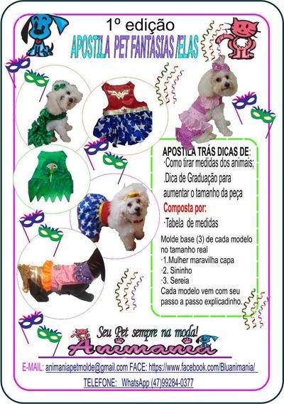 1 Apostila Pet Elas / Fantasias Via Link / Via Email
