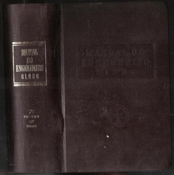 Manual Do Engenheiro 7 Vol Tomo 2 - Ed Globo