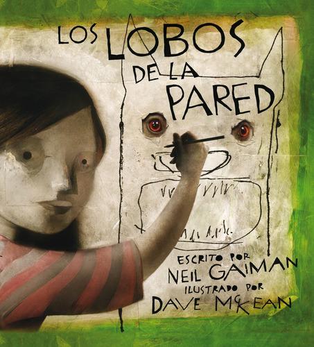 Imagen 1 de 3 de Los Lobos De La Pared, Neil Gaiman, Astiberri