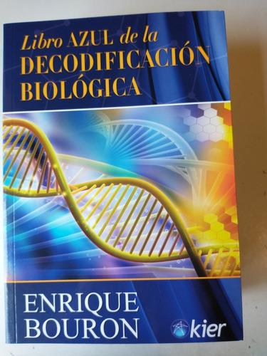 Libro Azul De La Decodificación Biológica Enrique Bouron