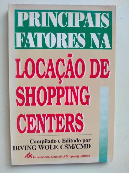 Livro - Principais Fatores Na Locação De Shopping Centers -