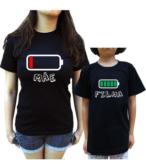 Kit Camiseta Tal Mãe Tal Filha Bateria Acabando Pilha