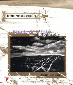 Better Picture Guide To Black & White Photography (filmes)