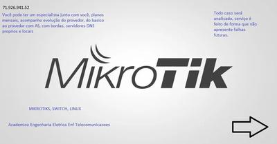 Consultoria Mikrotik Especializada