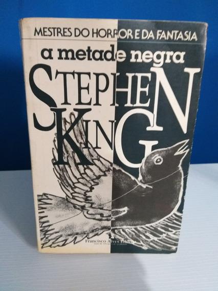 A Metade Negra Stephen King Edição Rara Mestres Do Horror