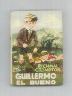 Guillermo El Bueno - Richmal Crompton - Editorial Molino