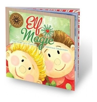 Elf Magic - The Story Of A Timeless Christmas Tradition