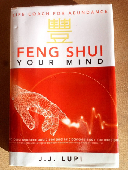 Livro Feng Shui Your Mind Jj Lupi