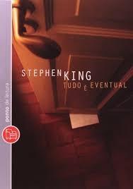 Tudo É Eventual Stephen King